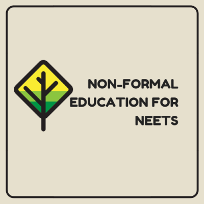 Non-Formal Education for NEETs