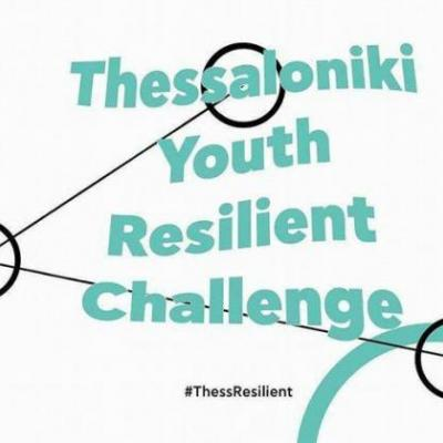 Thessaloniki Youth Resilience Challenge, 2016 - 2018, Θεσσαλονίκη