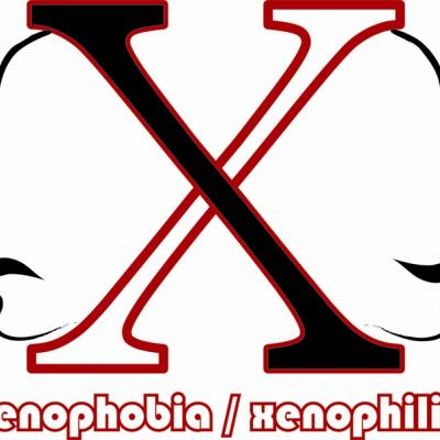 Xenophobia/Xenophilia