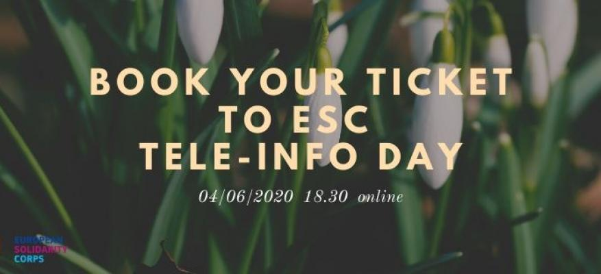 Book your Ticket to ESC Tele-info day