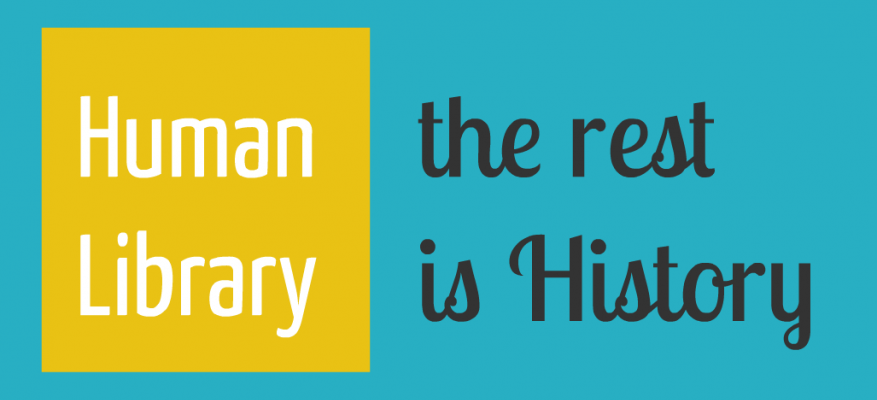 Human Library: The rest is History (Ιανουάριος 2013-Δεκέμβριος 2014)